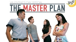 Valentine's Day Special: The Master Plan