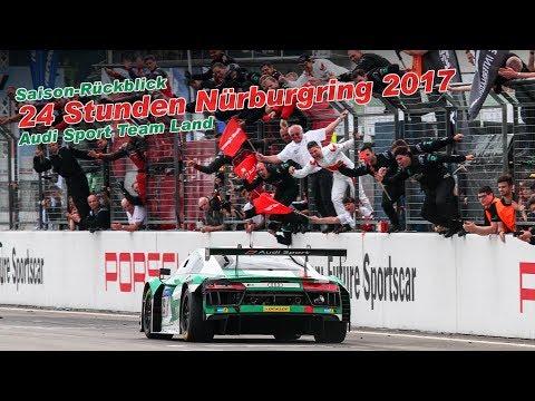 2017 im Rückspiegel: 24 Stunden Nürburgring - Audi Sport Team Land