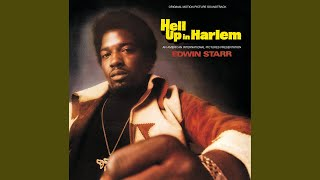 "Ain't It Hell Up In Harlem (From ""Hell Up In Harlem"" Soundtrack)"