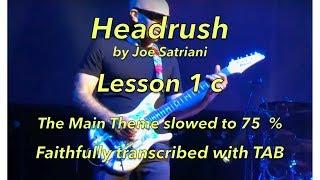 """How to play """" Headrush"""" by Joe Satriani, Part 1- slowed to 75 % - Faithfully transcribed"""