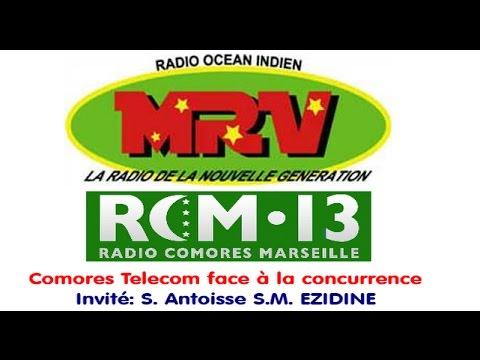 ROI/RCM13 - Comores Telecom face à la concurrence. Invité: S. Antoisse S.M. EZIDINE