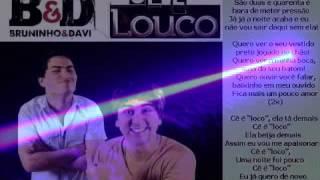 Cê é Loco Panka Nejo 2014   Pachekinho D I Feat Bruninho E Davi