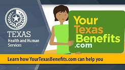 Learn how YourTexasBenefits.com can help you