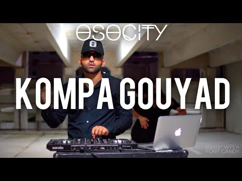 Kompa Gouyad Mix 2020 | The Best of Kompa Gouyad 2020 BY OSOCITY