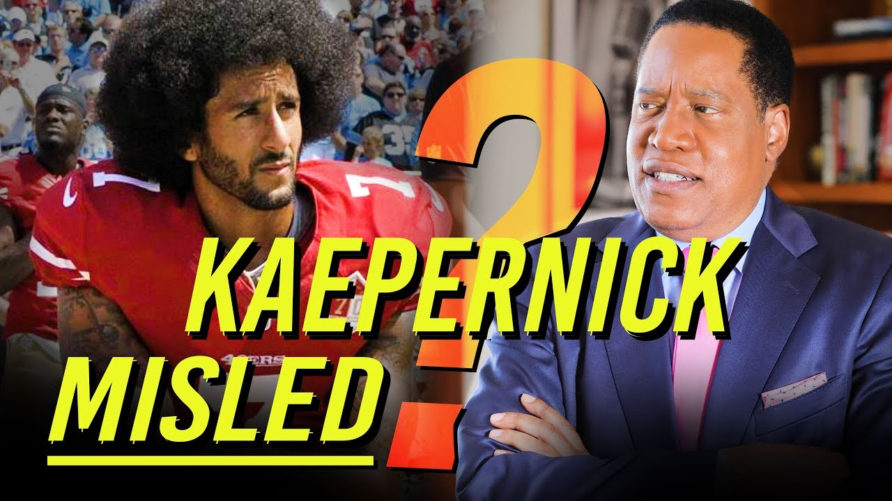 Epoch Times Just What Inspired Kaepernick? | Larry Elder Show