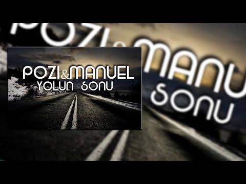 Pozi & Manuel - Yolun sonu (Lyric Video)