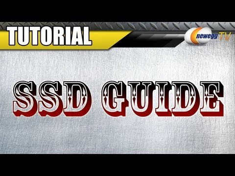 Newegg TV: The SSD Tutorial