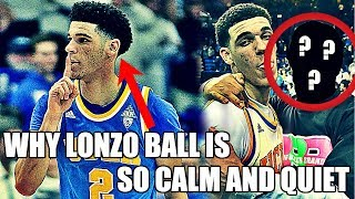Why Lonzo Ball Is So Calm and Quiet