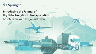 Introducing the Journal of Big Data Analytics in Transportation