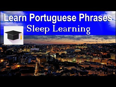 Learn Portuguese ★ Sleep Learning ★ 100 Portuguese Phrases For Beginners