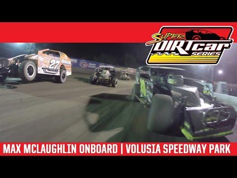 Super DIRTcar Series Max McLaughlin Volusia Speedway Park February 24, 2017   ONBOARD