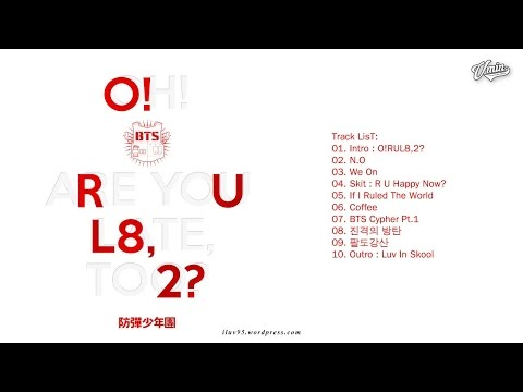 [FULL ALBUM] BTS - O!RUL8,2?