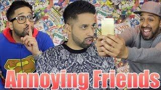 Annoying Things Friends Do thumbnail
