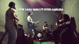 Gambar cover Lirik wali ft fitri carlina-sakit tak berdarah (unofficial)