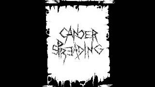 CANCER SPREADING - Raw Demo Sessions Stench Core Scum