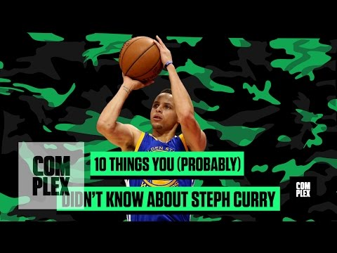10 Things You (Probably) Didn't Know About Steph Curry | Complex