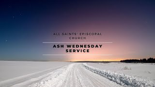 """Ash Wednesday Service""   All Saints' Episcopal Church   Services"