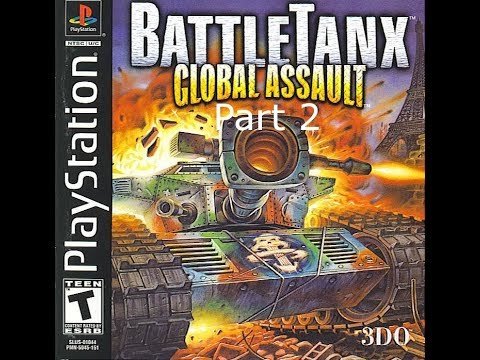 battletanx: global assault - 0 - FYIG Plays BattleTanx: Global Assault Parts 1 & 2