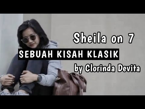Sebuah Kisah Klasik - Sheila On 7 (Cover by Clorin