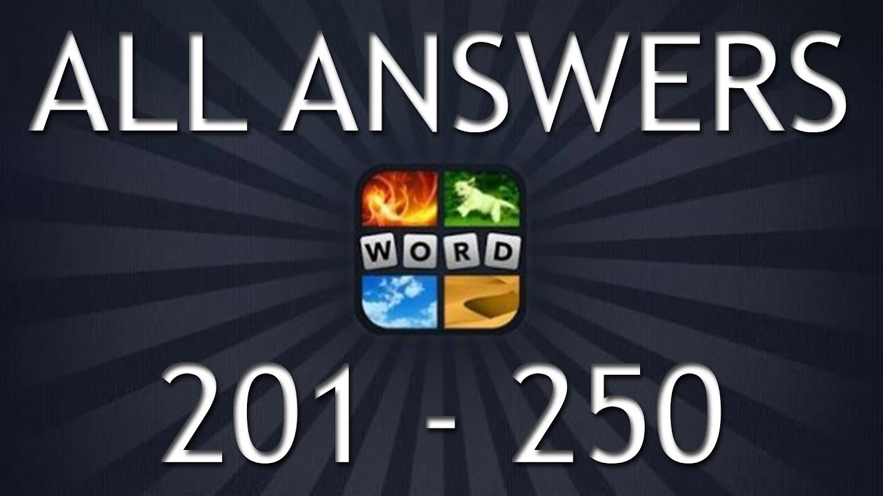 4 Pics 1 Word All Answers Part 5 201 250
