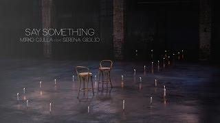 Say Something - A Great Big World & Christina Aguilera cover Mirko Ciulla & Serena Giglio