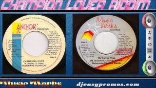 Champion Lover Riddim Mix 1990  (Music Works) Mix by djeasy