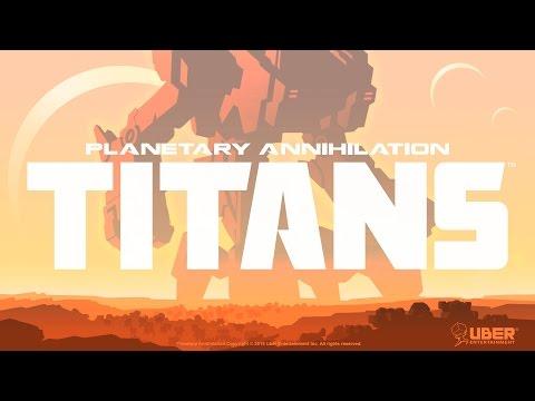 Planetary Annihilation: Titans Launch Trailer