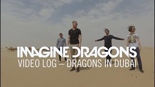 Video Log - Dragons in Dubai