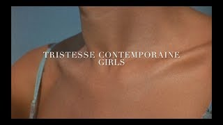 TRISTESSE CONTEMPORAINE - Girls