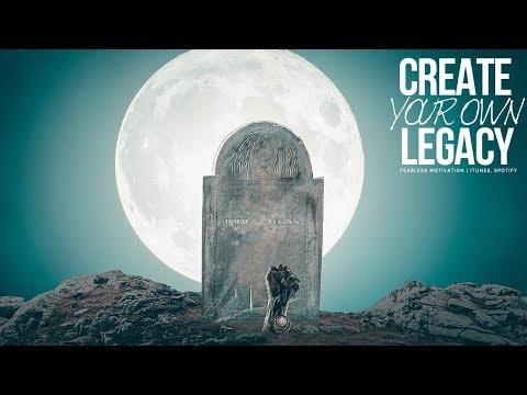 LEGACY - Motivational Video