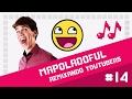 MrPoladoful - Remixando Youtubers 14 ♫