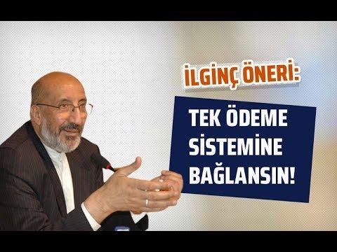 İLGİNÇ ÖNERİ: TEK ÖDEME SİSTEMİNE BAĞLANSIN! #AbdurrahmanDilipak