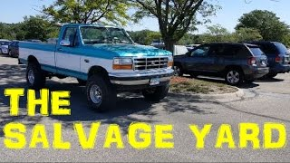 THE SALVAGE YARD - 1994 F150 4x4Flareside Project