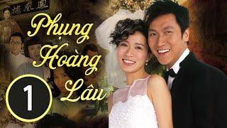 Phụng Hoàng Lâu 01/30 (tiếng Việt); DV chính: Xa Thi Mạn , Mã Đức Chung; TVB/2006
