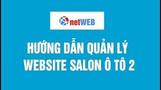 Hướng dẫn quản lý website salon ô tô 2