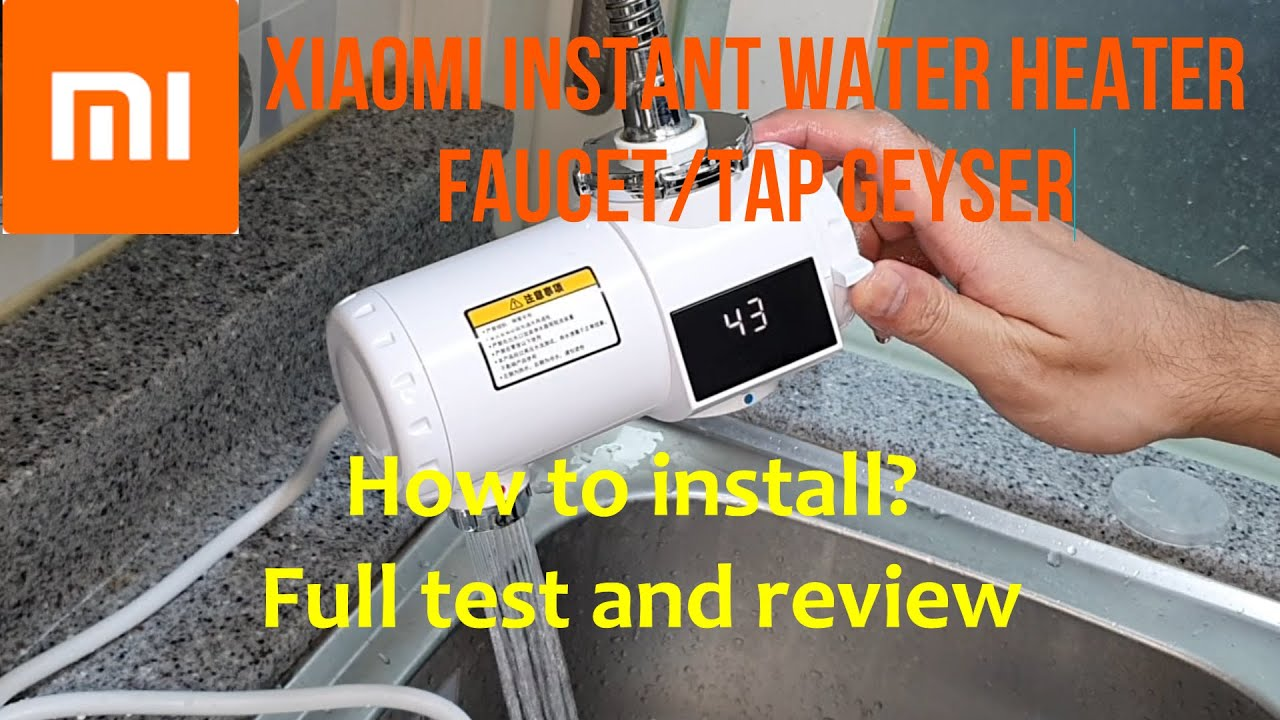 xiaomi xiaoda instant tap faucet water heater geyser installation and review