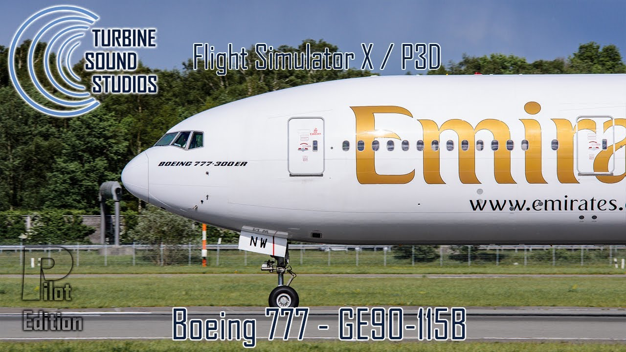 TSS Boeing 777 GE-90-115B Pilot Edition Sound     - Just Flight