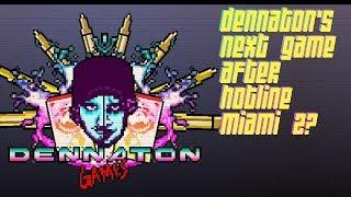 What's Dennaton's Next Game? (Hotline Miami Developer)