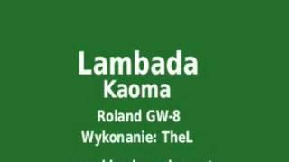 Roland GW 8 Kaoma Lambada