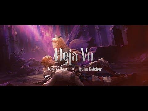 [MV] Deja Vu (Japanese Ver.) - King's Raid X Dreamcatcher MV (Moving Illustration)