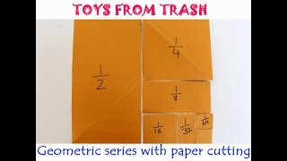 Geometric Series with Paper Cutting | English | Fun with Maths