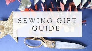 Sewing Christmas Gift Guide
