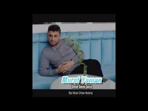 Murat Yaman Ömrüm Seninle Gecsin