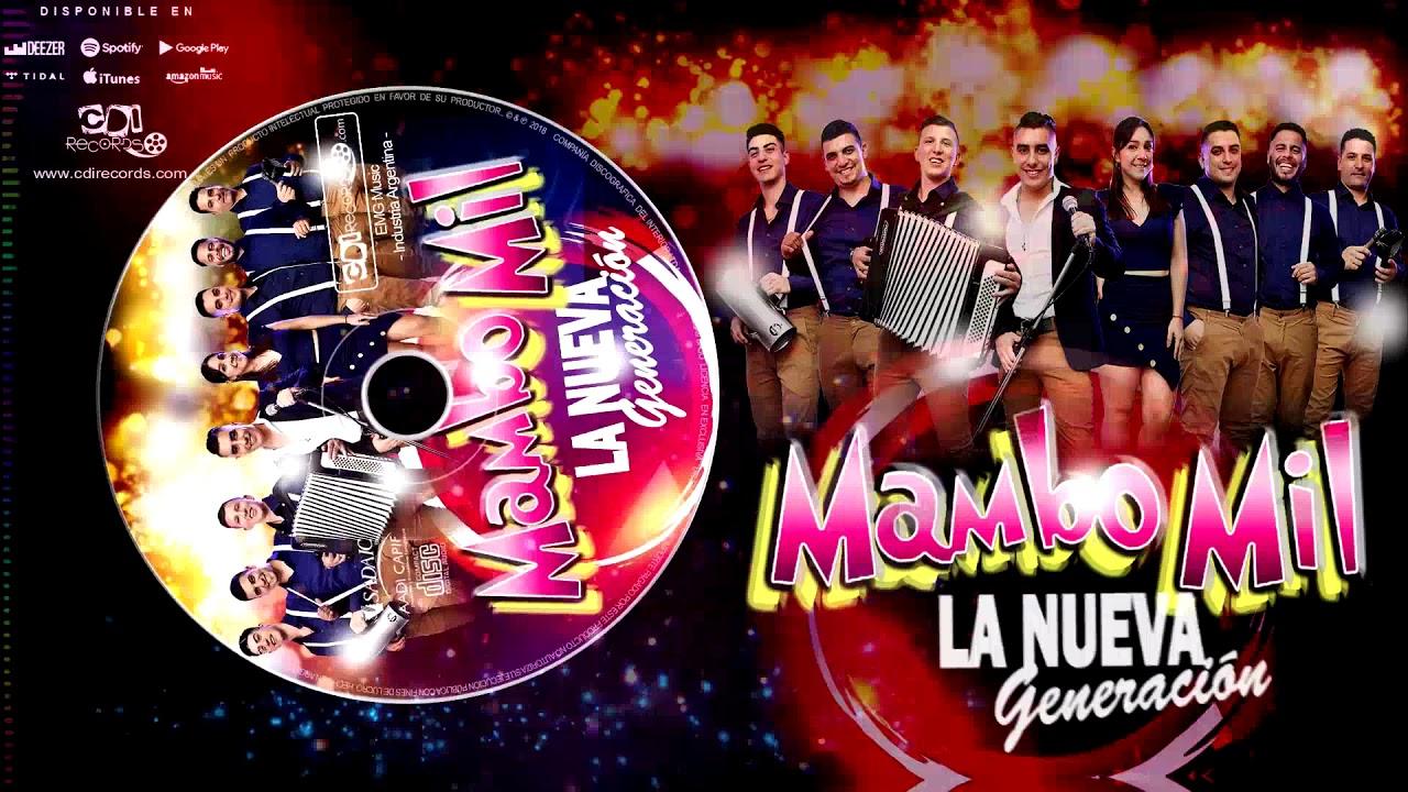 Mambo Mil - Dime Borracho y amanecido (CD La nueva generación)