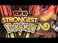 Top 10 STRONGEST Pokemon Feat. HoodlumScrafty