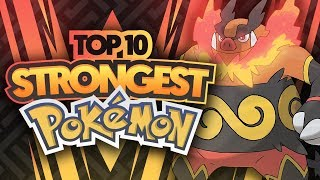 Top 10 STRONGEST Pokemon Feat. HoodlumScrafty