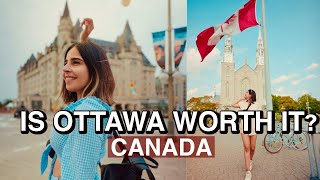 Is Canada's capital city- OTTAWA worth it?Top Things to do