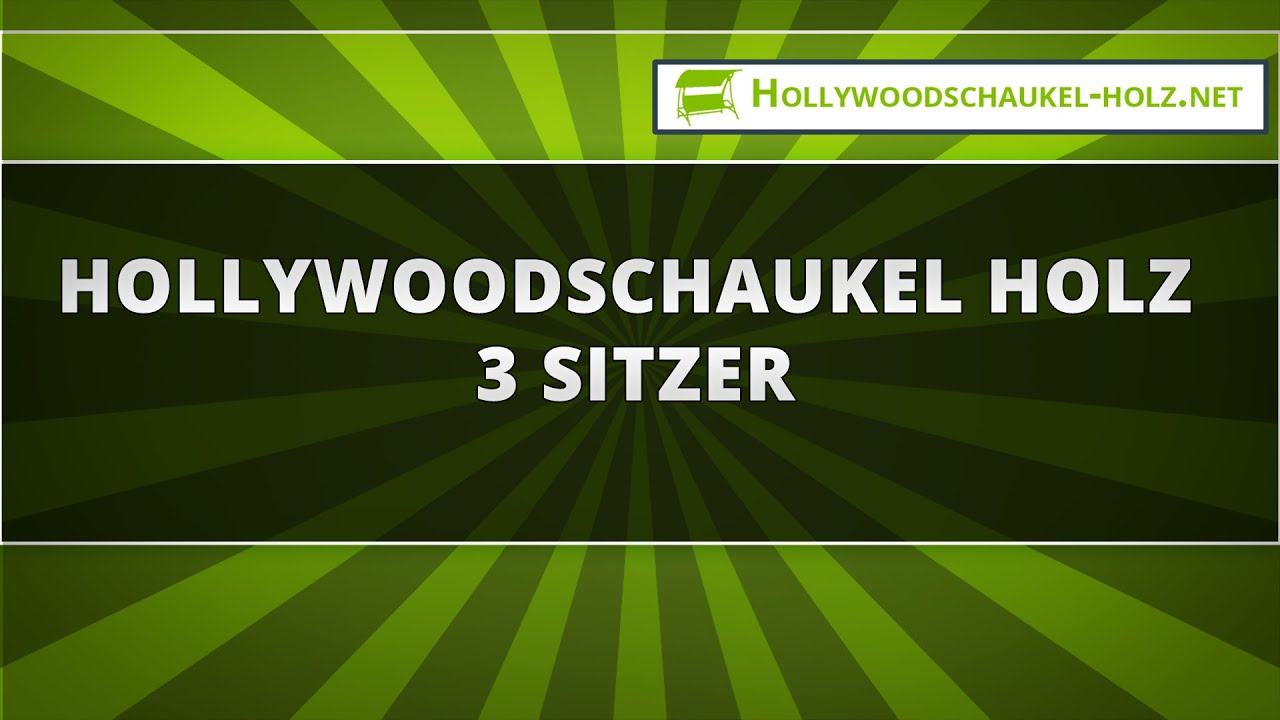 hollywoodschaukel holz 3 sitzer youtube. Black Bedroom Furniture Sets. Home Design Ideas