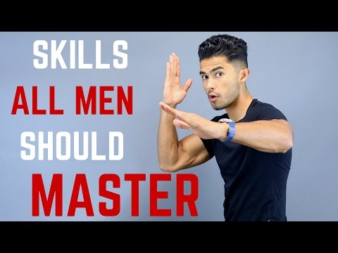 4 Skills Every Man Should Master