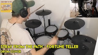 Stray From The Path - Fortune Teller (Drum Cover)